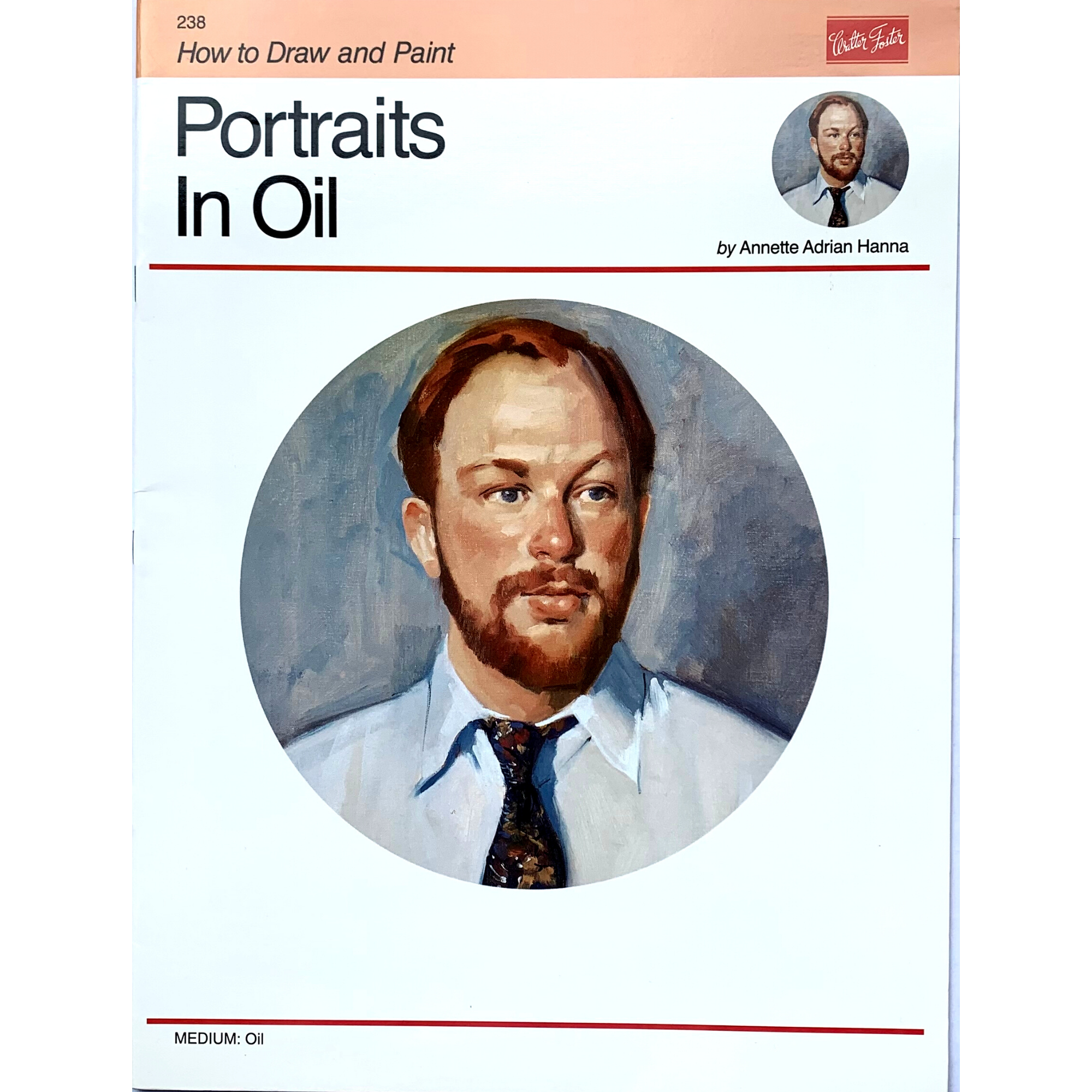 REVISTA WALTER FOSTER 238 PORTRAITS IN OIL